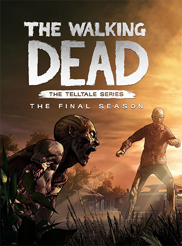 THE WALKING DEAD: THE FINAL SEASON (ALL EPISODES, 1-4)