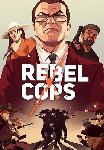 REBEL COPS – V1.0.7.0