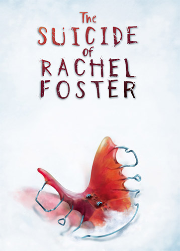THE SUICIDE OF RACHEL FOSTER – V1.0.3B