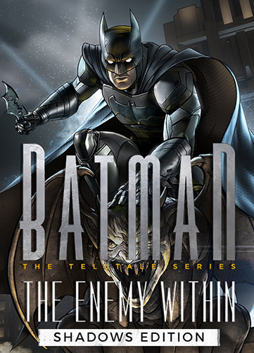 BATMAN: THE ENEMY WITHIN – THE TELLTALE SERIES – SHADOWS EDITION