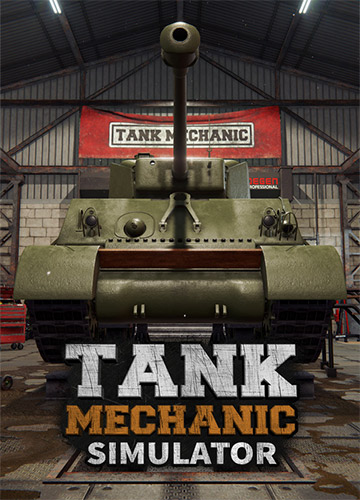 TANK MECHANIC SIMULATOR – V1.0.10