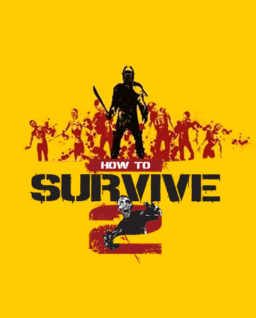 HOW TO SURVIVE 2 + 3 DLC