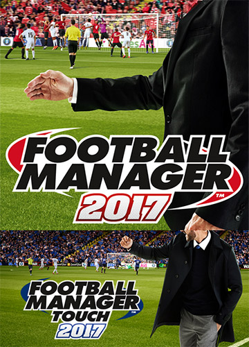 FOOTBALL MANAGER 2017 + FOOTBALL MANAGER TOUCH 2017 + FM EDITOR – V17.3.1 + 17 DLCS
