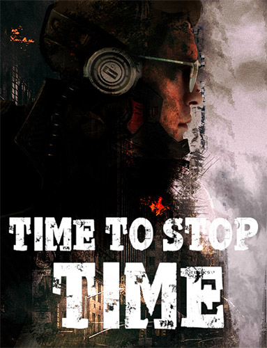 TIME TO STOP TIME