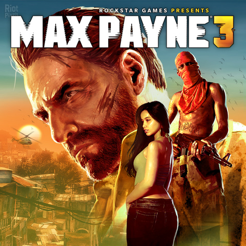 MAX PAYNE 3: COMPLETE EDITION – V1.0.0.216 + ALL DLCS