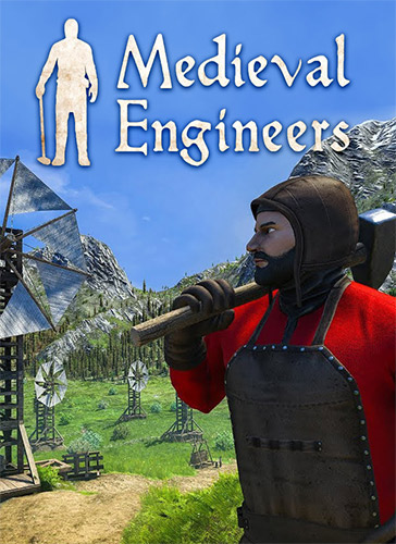 MEDIEVAL ENGINEERS – V0.7.2 (OFFICIAL/FINAL RELEASE)