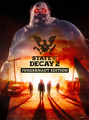 STATE OF DECAY 2: JUGGERNAUT EDITION – BUILD 384867/UPDATE 15 + ALL DLCS + MULTIPLAYER